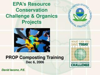 EPA's Resource  Conservation  Challenge & Organics Projects