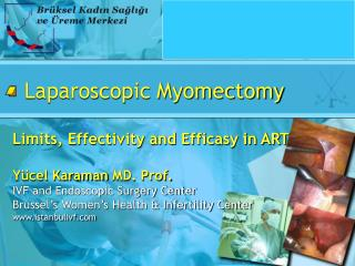 Laparoscopic Myomectomy