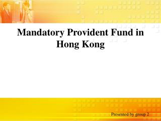 Mandatory Provident Fund in Hong Kong
