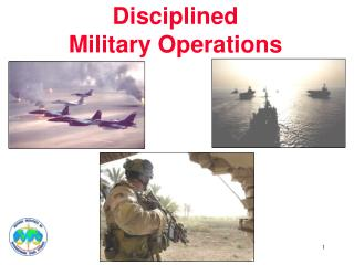 Disciplined Military Operations