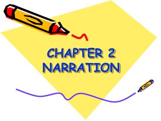 CHAPTER 2 NARRATION