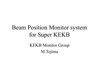 Beam Position Monitor system for Super KEKB