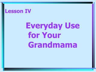 Lesson IV
