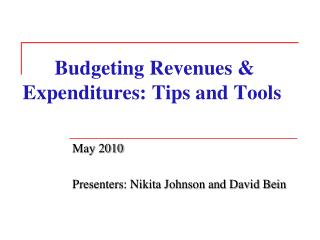 Budgeting Revenues & Expenditures: Tips and Tools