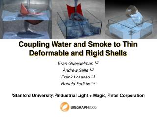 Coupling Water and Smoke to Thin Deformable and Rigid Shells