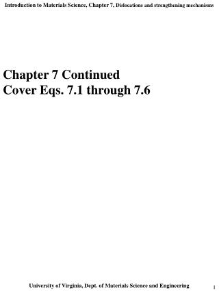 Chapter 7 Continued Cover Eqs. 7.1 through 7.6