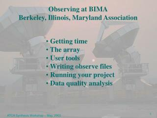 Observing at BIMA Berkeley, Illinois, Maryland Association