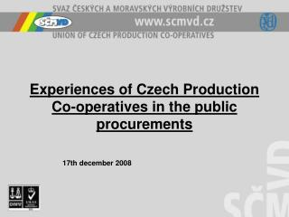 Experiences of Czech Production Co-operatives in the public procurements