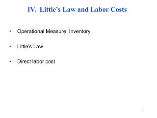 IV.  Little's Law and Labor Costs