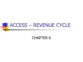 ACCESS – REVENUE CYCLE