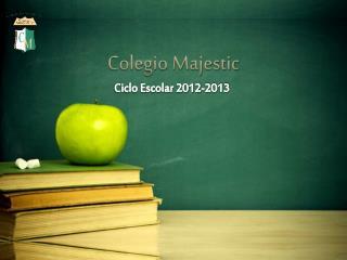 Colegio Majestic