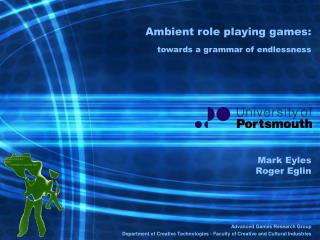 Ambient role playing games: towards a grammar of endlessness