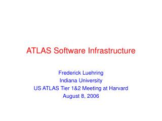 ATLAS Software Infrastructure