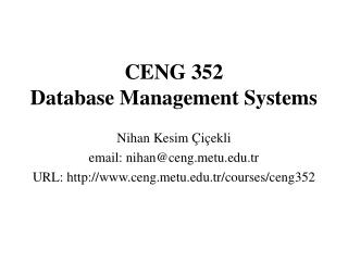 CENG 352  Database Management Systems