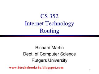 CS 352 Internet Technology Routing