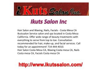 Hair Salon and Waxing, Nails, Facials - Costa Mesa CA