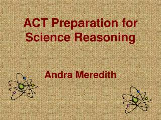 ACT Preparation for Science Reasoning