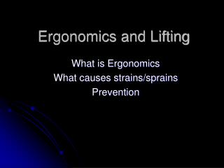 Ergonomics and Lifting
