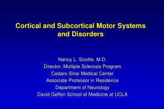 Cortical and Subcortical Motor Systems and Disorders