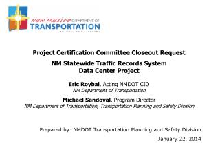 Prepared by: NMDOT Transportation Planning and Safety Division January 22, 2014