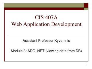 CIS 407A Web Application Development
