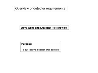 Overview of detector requirements