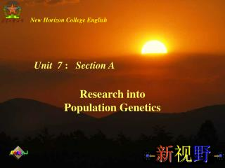 Research into Population Genetics