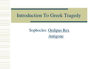 Introduction To Greek Tragedy