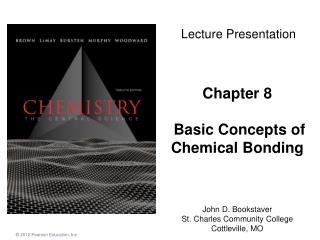 Chapter 8 Basic Concepts of Chemical Bonding