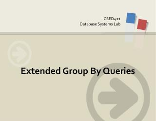 Extended Group By Queries