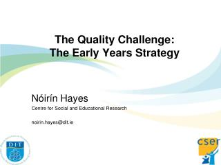 The Quality Challenge: The Early Years Strategy