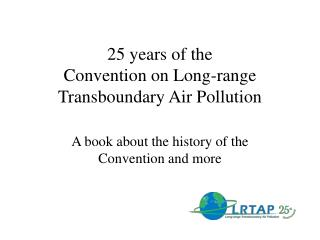 25 years of the  Convention on Long-range Transboundary Air Pollution