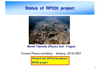 Status  of  RP220  project