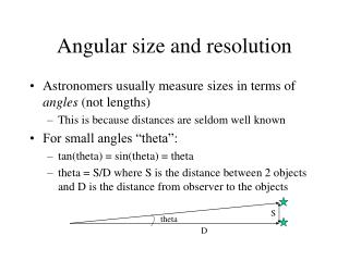 Angular size and resolution