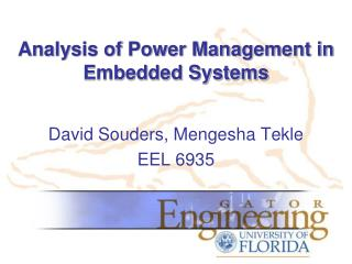 Analysis of Power Management in Embedded Systems