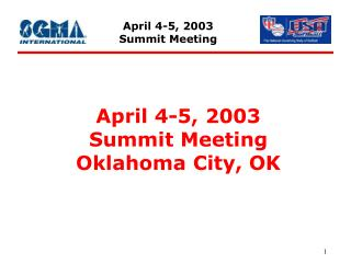 April 4-5, 2003 Summit Meeting Oklahoma City, OK