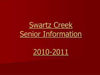 Swartz Creek Senior Information 2010-2011
