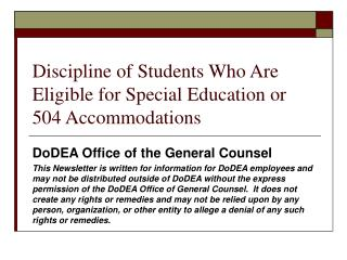 Discipline of Students Who Are Eligible for Special Education or 504 Accommodations