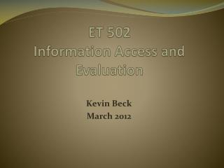 ET 502 Information Access and Evaluation