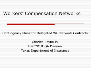 Workers' Compensation Networks