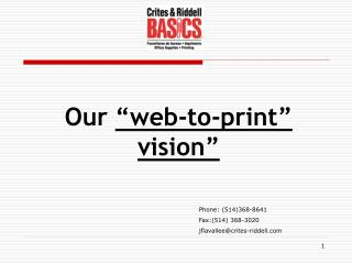 "Our  ""web-to-print"" vision"""