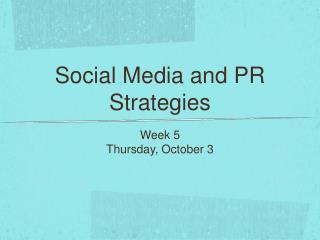 Social Media and PR Strategies