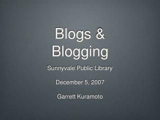 Blogs & Blogging