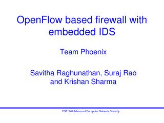 OpenFlow based firewall with embedded IDS