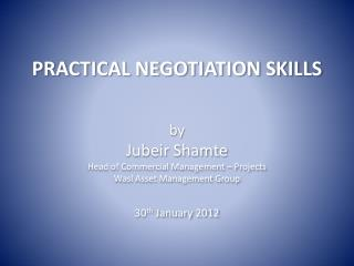 PRACTICAL NEGOTIATION SKILLS
