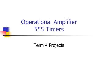 Operational Amplifier 555 Timers