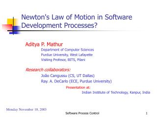 Newton's Law of Motion in Software Development Processes?