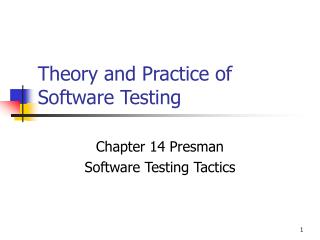Theory and Practice of Software Testing