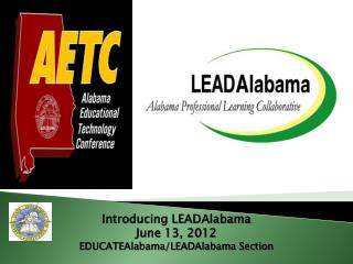 Introducing LEADAlabama June 13, 2012   EDUCATEAlabama/LEADAlabama Section