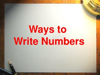 Ways to  Write Numbers